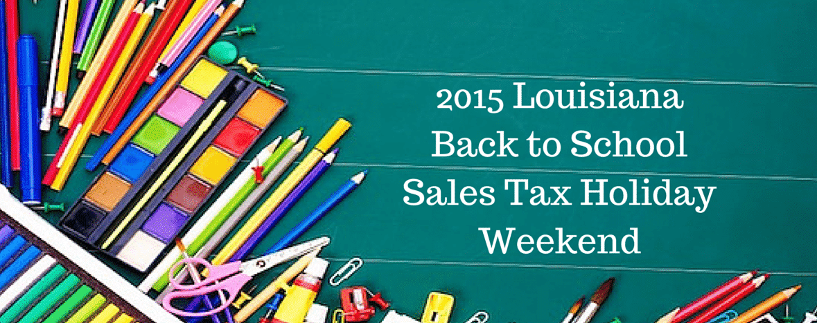 Louisiana Back to School Tax Free Weekend